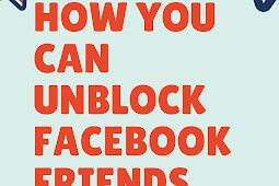 How you can unblock Facebook friends