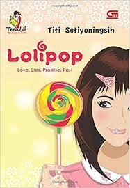 Titi Setiyoningsih - Lolipop - Love, Lies, Promise, Past