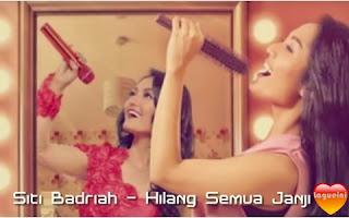 Hilang Semua Janji - Siti Badriah