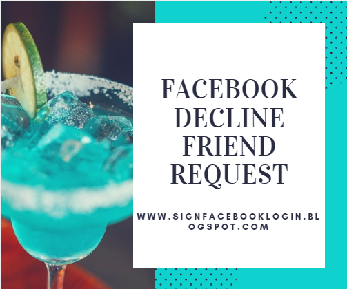 Facebook Decline Friend Request