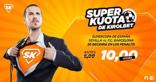 Kirolbet superkuota Supercopa España Barcelona vs Sevilla 12 agosto