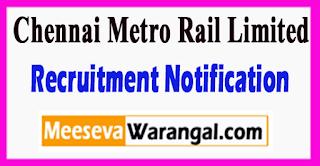 CMRL Chennai Metro Rail Limited Recruitment Notification 2017 Last Date 01-07-2017