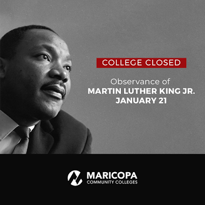 Poster featuring Dr. King.  Text: College Closed.  Observance of Martin Luther King Jr. January 21