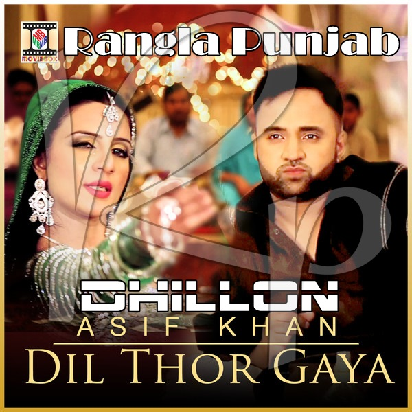 Dil Thor Gaya Asif Khan Single Mp3 Songs Free Download