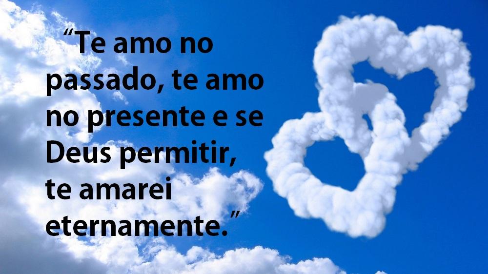 Belas Frases De Amor Te Amo No Passado Te Amo No Presente E Se