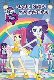 My Little Pony Equestria Girls: Magic, Magic Everywhere! Books
