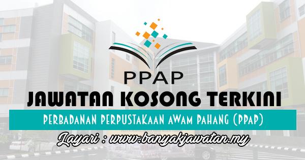 Jawatan Kosong 2017 di Perbadanan Perpustakaan Awam Pahang (PPAP) www.banyakjawatan.my