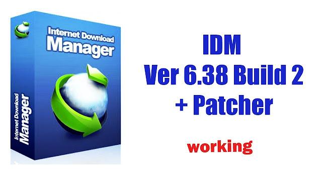 Internet Download Manager (IDM) v6.38.Build.2 + crack + serial