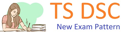 TS DSC Exam Pattern 2017