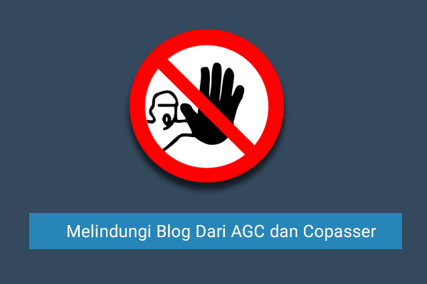Artikel Blog Tidak Bisa di Copas dan AGC