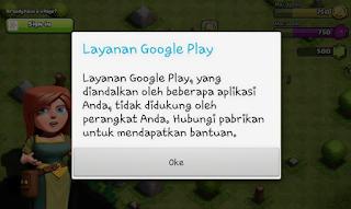 layanan google play tidak mendukung perangkat anda