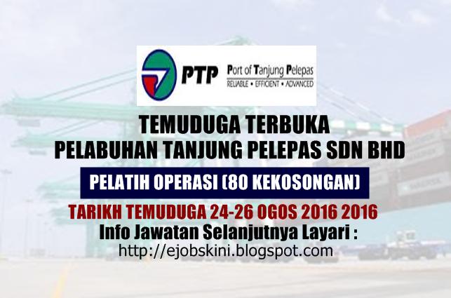 temuduga terbuka di pelabuhan tanjung pelepas ogos 2016