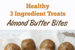 Healthy 3 Ingredient Treats - Almond Butter Bites