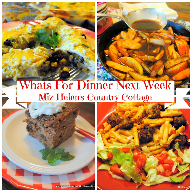 Whats For Dinner Next Week 10-21-18 at Miz Helen's Country Cottage