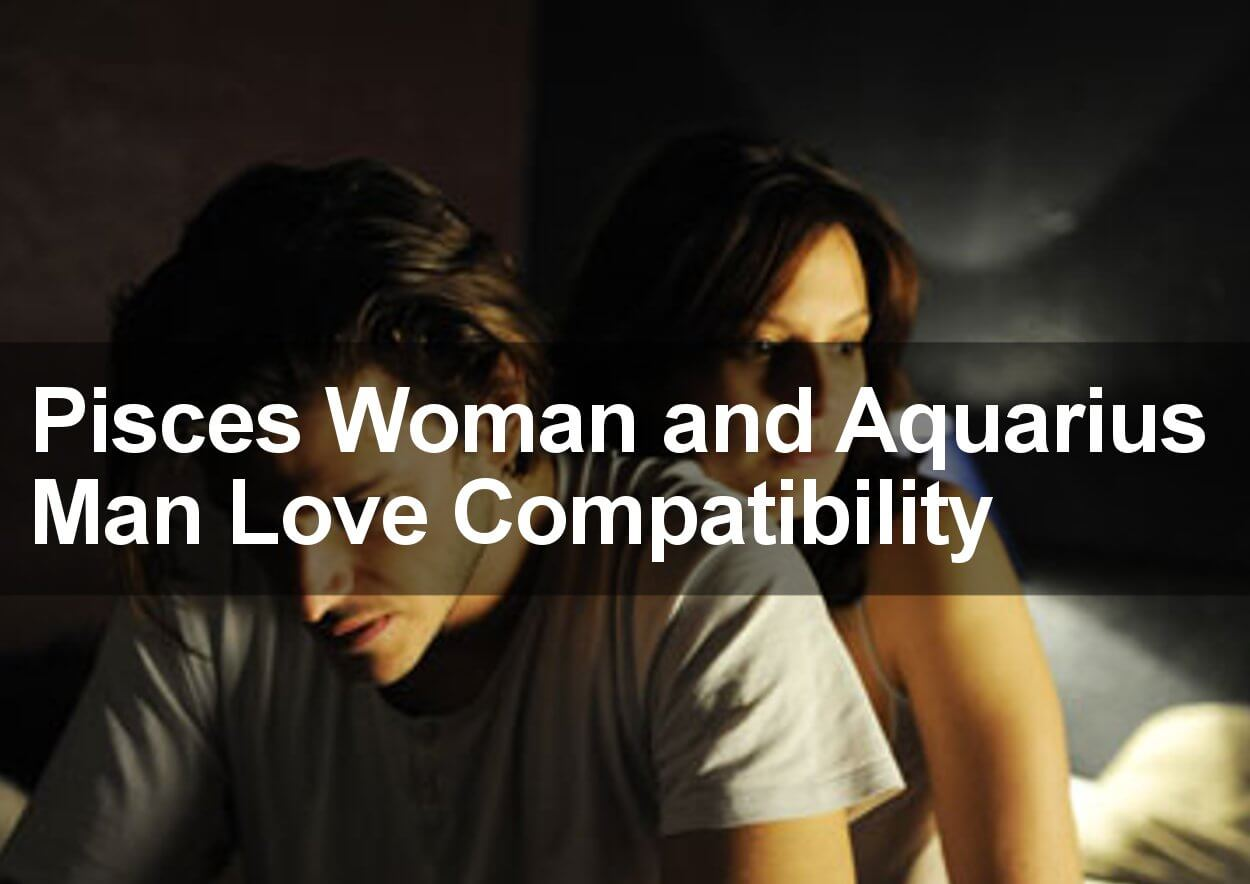 Pisces Woman Love Compatibility