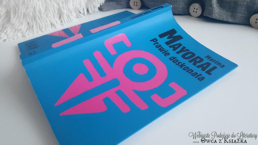 Marina Mayoral - Prawie idealna, Casi perfecto