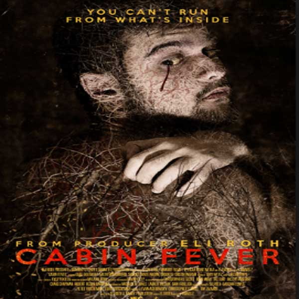Cabin Fever: Reboot, Film Cabin Fever: Reboot, Cabin Fever: Reboot Trailer, Cabin Fever: Reboot Review, Cabin Fever: Reboot Synopsis, Download Poster Film Cabin Fever: Reboot 2016