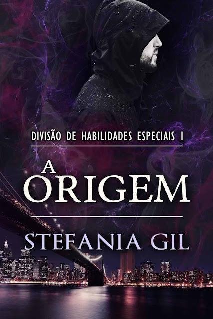 A Origem - Divisão de Habilidades Especiais 1 Stefania Gil