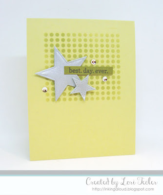 Best Day Ever card-designed by Lori Tecler/Inking Aloud-stamps, dies, and stencil from Reverse Confetti