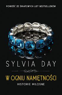 """""""W ogniu namiętności"""" Sylvia Day"""