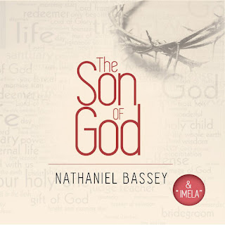 The son of God by Nathaniel Bassey