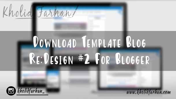 Download Template Blog Re:Design #2 For Blogger