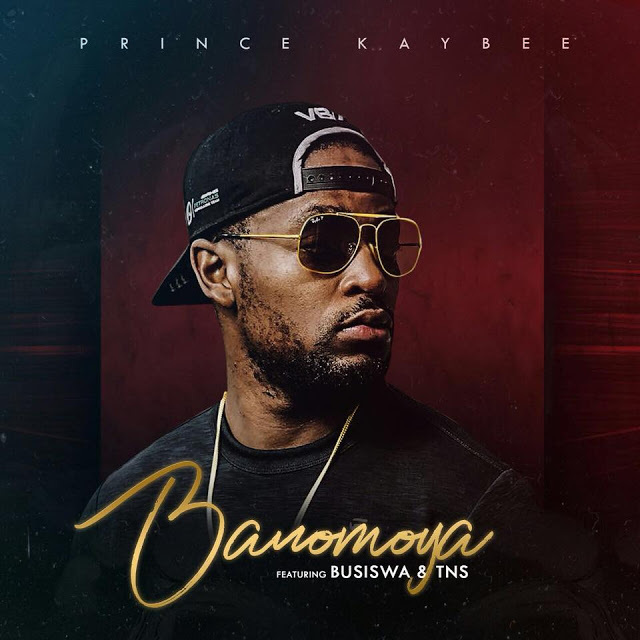 Prince Kaybee Ft Busiswa & TNS - Banomoya download free mp3 2018