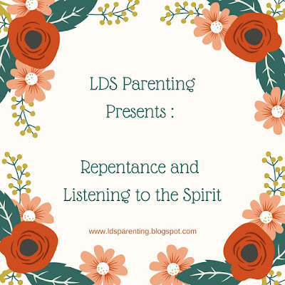 Repentance and Listening to the Spirit
