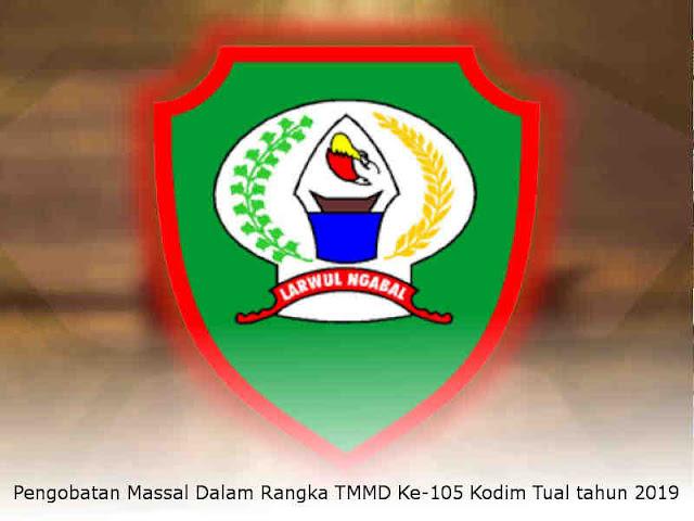 Pengobatan Massal Dalam Rangka TMMD Ke-105 Kodim Tual tahun 2019