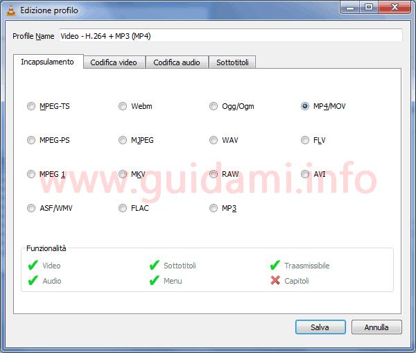 VLC finestra Edizione profilo scheda Incapsulamento