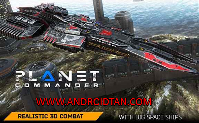 Planet Commander Mod Apk v1.3 Unlimited Money Terbaru