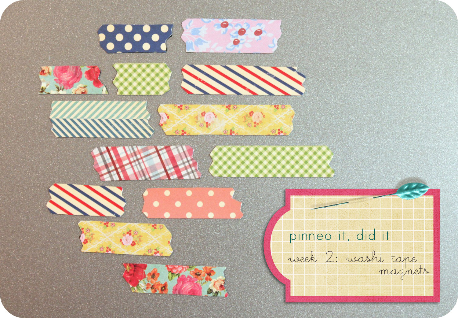 little lovelies pinned it did it 2 washi tape magnets. Black Bedroom Furniture Sets. Home Design Ideas