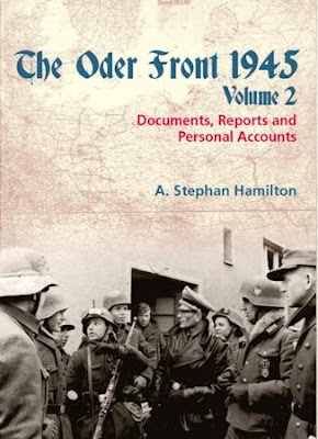 The Oder Front 1945, Volume 2: Documents, Reports & Personal Accounts