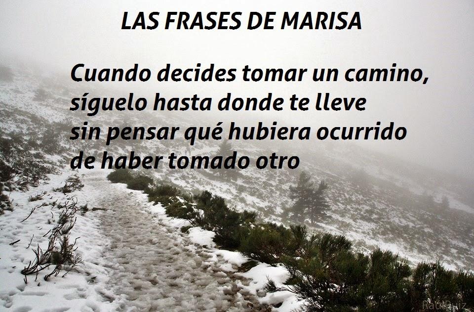Las Frases De Marisa Sigue Tu Camino