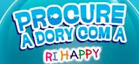 Promoção Procure a Dory com a RiHappy www.promocao.rihappy.com.br