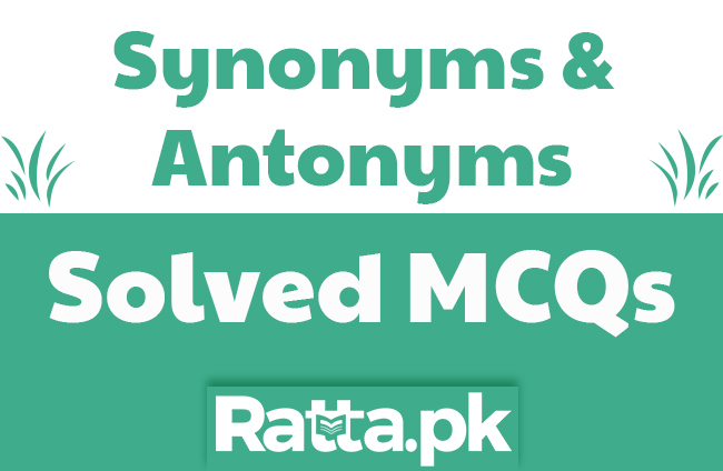 English Important Synonyms and Antonyms MCQs with Answers pdf