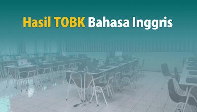 Hasil TOBK 2019 Bahasa Inggris