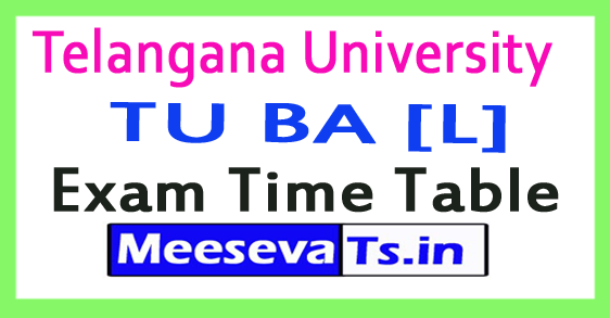 Telangana University TU BA Exam Time Table 2017