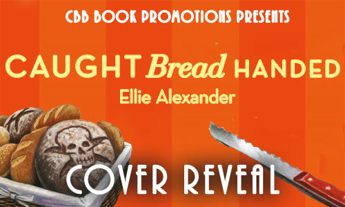 Caught Bread Handed by Ellie Alexander @candacemom2two @BakeshopMystery