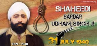 A Tribute to Shaheed sardar Udham Singh -  Remembering the brave son of India    31st July is the anniversary of the martyrdom of Shaheed Udham Singh. He was a witness to the carnage that took place on April 19, 1919, in Amritsars Jallianwalla Bagh..  Udham Singh (26 December 1899 – 31 July 1940) was an Indian revolutionary and a brave hearted man best known for assassinating Michael O'Dwyer on 13 March 1940 in what has been described as an avenging of the Jallianwalla Bagh Massacre. Singh is a prominent figure of the Indian independence struggle