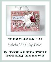 http://tdz-wyzwaniowo.blogspot.com/2016/11/wyzwanie-13-swieta-schabby-schic.html