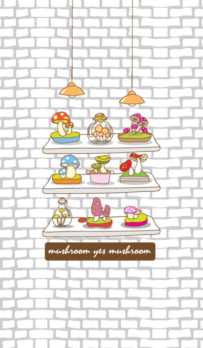 mushroom yes mushroom