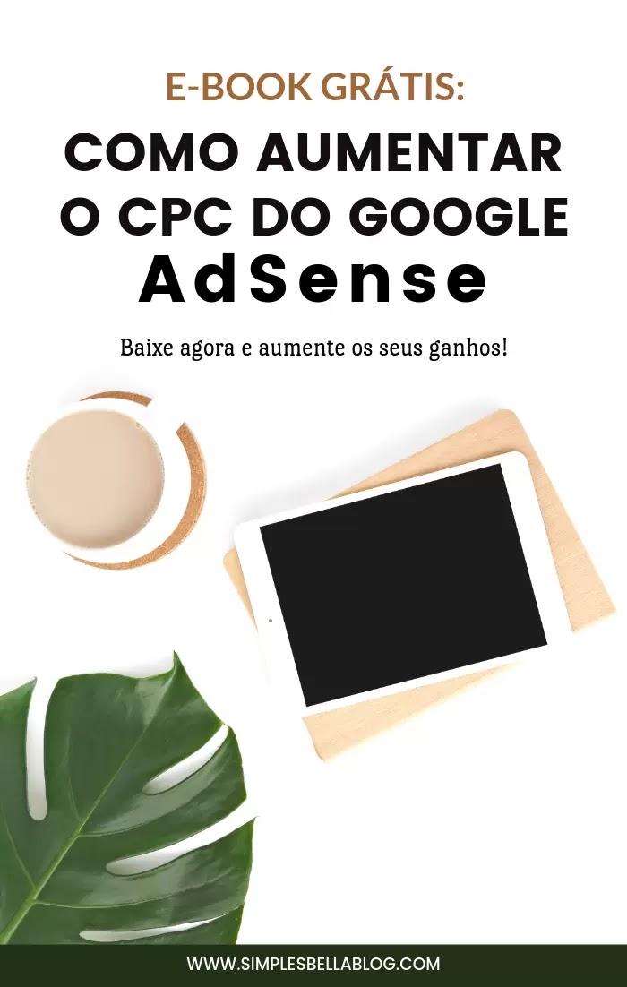 Como aumentar o CPC do Google Adsense