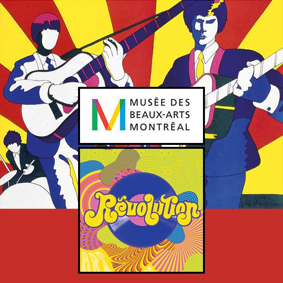 Exposition à Montréal - Révolution : « You Say You Want a Revolution »