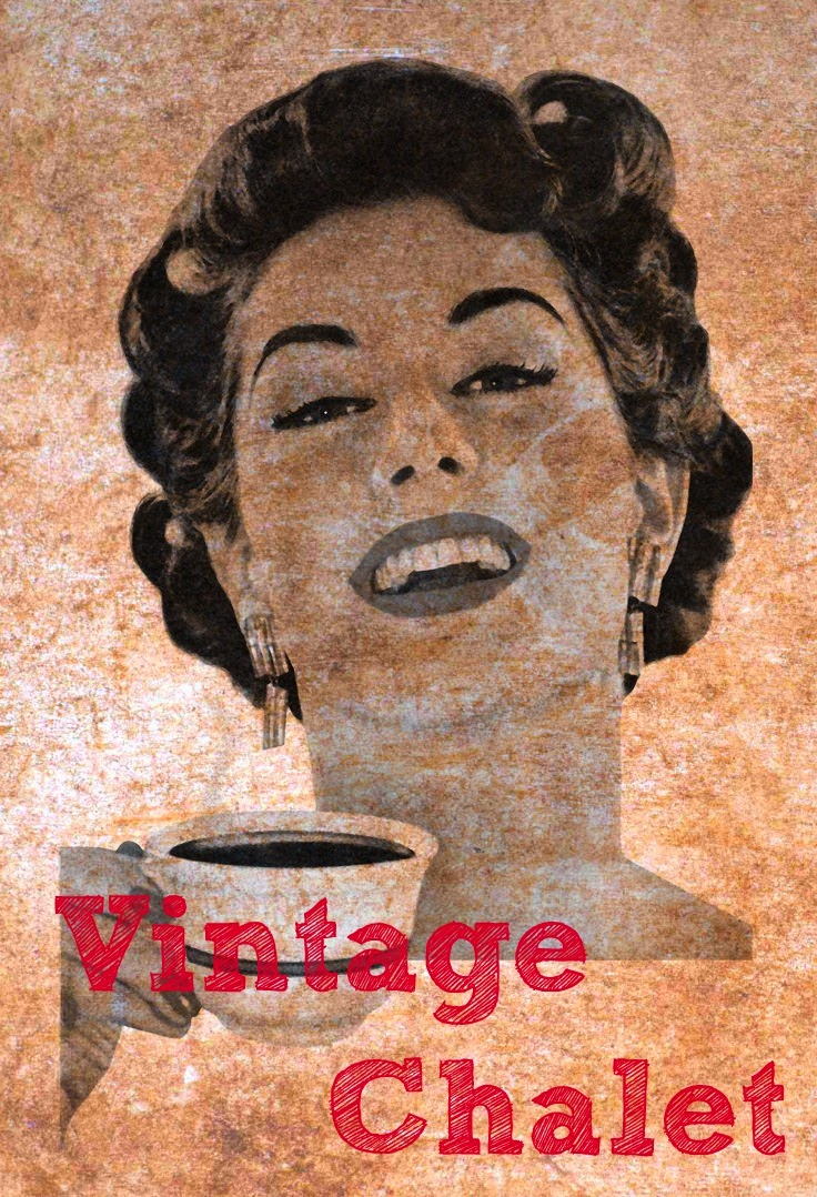 Welcome to Vintage Chalet Blog