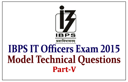 Model Technical Questions for IBPS IT Officers