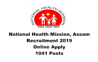 National Health Mission, Assam Recruitment 2019 : Consultant/ Officer/ Assistant/ Accounts Officer/ Staff Nurse/ Lab Technician [1041 Posts], Apply Online