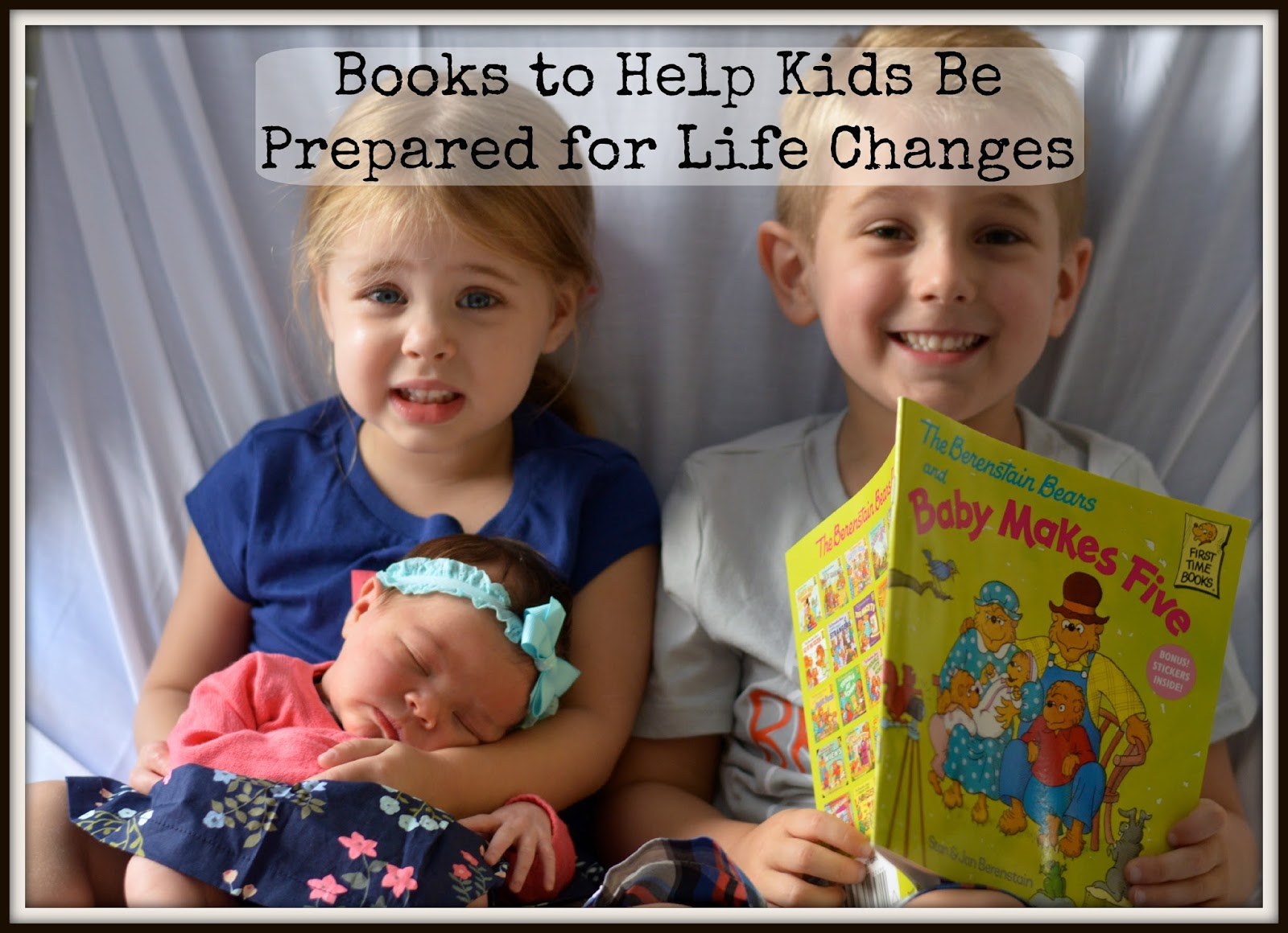 Books to Help Prepare Kids for Life Changes