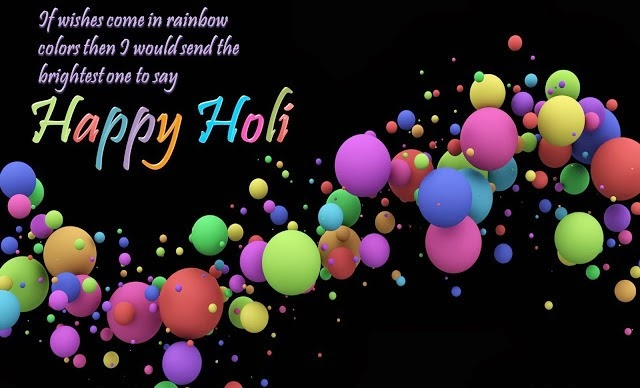 Advance Holi 2017 Messages Quotes Wishes Greetings in English