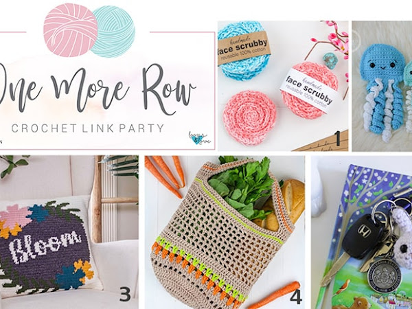 One More Row - Crochet Link Party #6